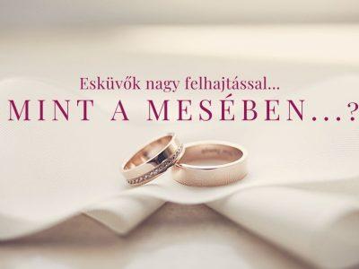Milyenek lehetnek a Királyok esküvői? Hát, mint a mesében...